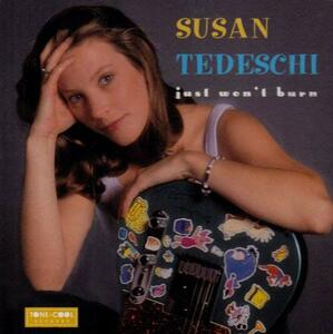 Just Won't Burn - CD Audio di Susan Tedeschi