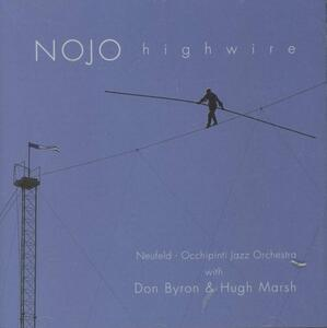 Highwire - CD Audio di Don Byron,Neufeld-Occhipinti Jazz Orchestra