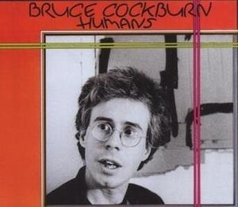 Humans - CD Audio di Bruce Cockburn
