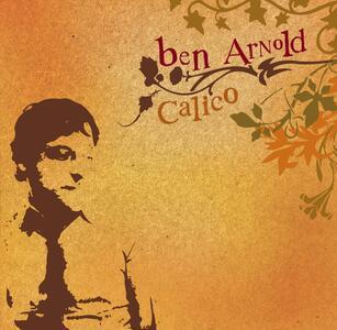 Calico - CD Audio di Ben Arnold