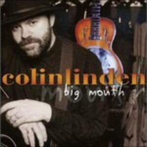 Big Mouth - CD Audio di Colin Linden