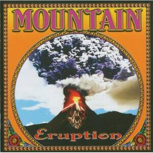 Eruption - CD Audio di Mountain