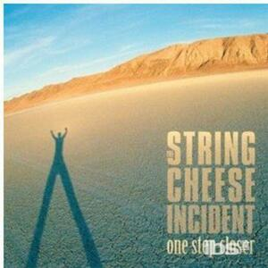 One Step Closer - CD Audio di String Cheese Incident