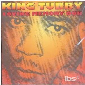 Loving Memory Dub - CD Audio di King Tubby