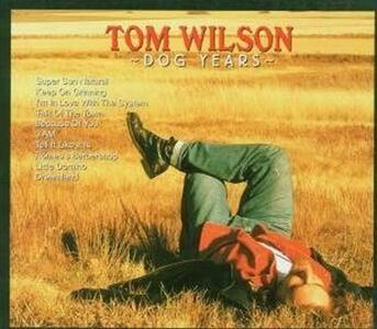 Dog Years - CD Audio di Tom Wilson