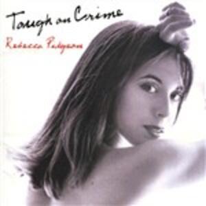 Tough on Crime - CD Audio di Rebecca Pidgeon