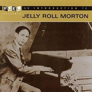 An Introduction to - CD Audio di Jelly Roll Morton