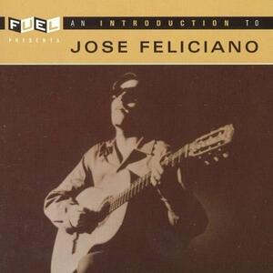 An Introduction to - CD Audio di José Feliciano