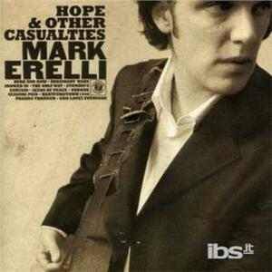 Hope and Other Casualties - CD Audio di Mark Erelli
