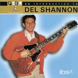 Introduction to - CD Audio di Del Shannon