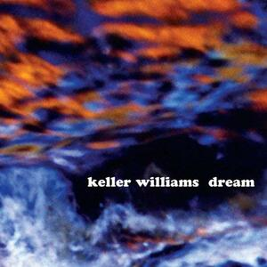 Dream - CD Audio di Keller Williams