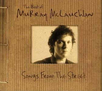 Songs from the Street - CD Audio di Murray McLauchlan