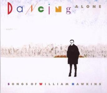 Dancing Alone. A Tribute To William Hawkins - CD Audio