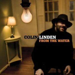 From the Water - CD Audio di Colin Linden