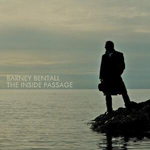 Inside Passage - CD Audio di Barney Bentall