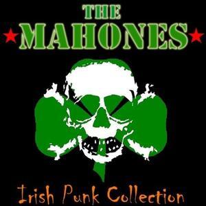 The Irish Punk Collection - CD Audio di Mahones