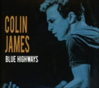 Blue Highways - CD Audio di Colin James
