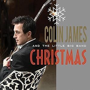 Little Big Band Christmas - CD Audio di Colin James