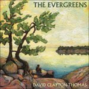 Evergreens - CD Audio di David Clayton-Thomas