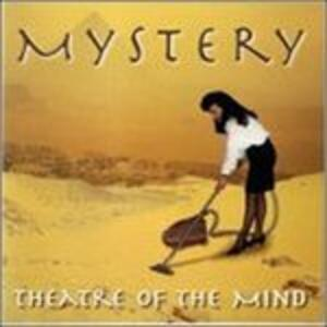 Theatre of the Mind - CD Audio di Mystery