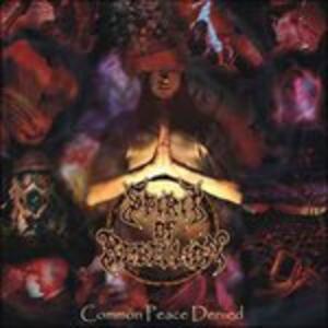 Common Peace Denied - CD Audio di Spirit of Rebellion
