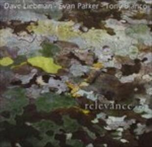 Relevance - CD Audio di David Liebman,Evan Parker