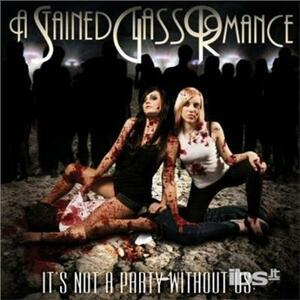 Not a Party Without Us - CD Audio di A Stained Glass Romance
