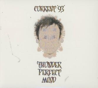 Thunder Perfect Mind - CD Audio di Current 93