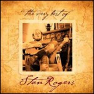The Very Best of - CD Audio di Stan Rogers