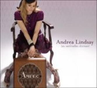 Les Sentinelles Dorment - CD Audio di Andrea Lindsay