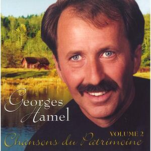 Chansons Du Patrimoine.2 - CD Audio di Georges Hamel