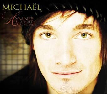 Hymnes a La Beaute du - CD Audio di Michael