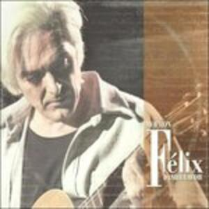 Moi Mon Felix - CD Audio di Daniel Lavoie