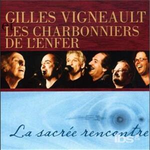 Sacree Rencontre - CD Audio di Gilles Vigneault