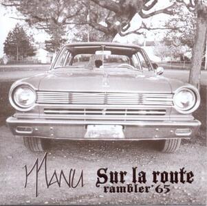 Sur la route - CD Audio di Manu