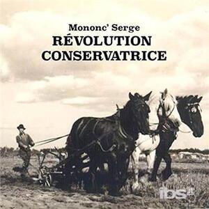 Revolusion conservatrice - CD Audio di Mononc' Serge