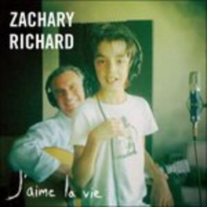 J'aime La Vie - CD Audio di Zachary Richard