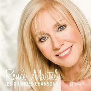Les Grandes Chansons - CD Audio di Renée Martel