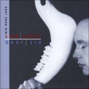 Live Faust, Die Jung - CD Audio di Big Rude Jake