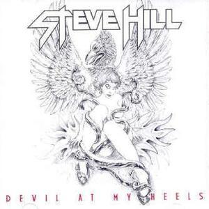 Devil at My Heels - CD Audio di Steve Hill