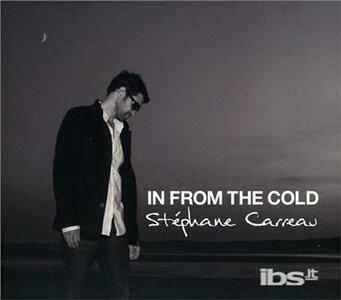 In From the Cold - CD Audio di Stephane Carreau