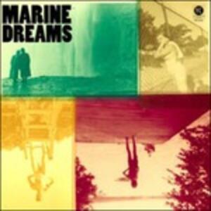 Marine Dreams - CD Audio di Marine Dreams