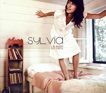 La Fuite - CD Audio di Sylvia