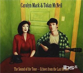 Sound Of The Tone - CD Audio di Carolyn Mark