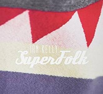 Superfolk - CD Audio di Ian Kelly