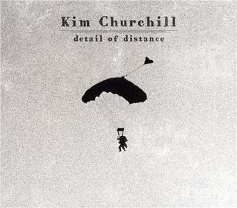 Detail Of Distance - CD Audio di Kim Churchill