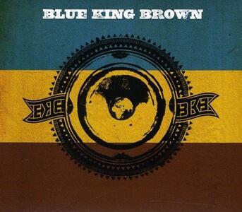 Blue King Brown - CD Audio di Blue King Brown