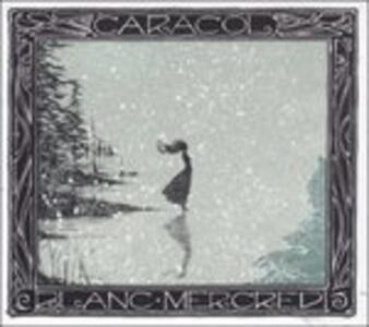 Blanc Mercredi - CD Audio di Caracol