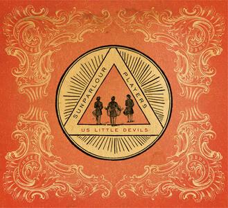 Us Little Devils - CD Audio di Sunparlour Players