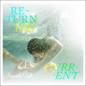 Returning Current - CD Audio di Snowblink